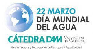 La Cátedra DAM celebra el Día Mundial del Agua con unas conferencias sobre economía circular y humedales artificiales