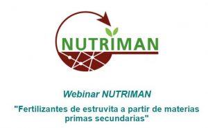 "Webinar NUTRIMAN ""Fertilizantes de estruvita a partir de materias primas secundarias"""